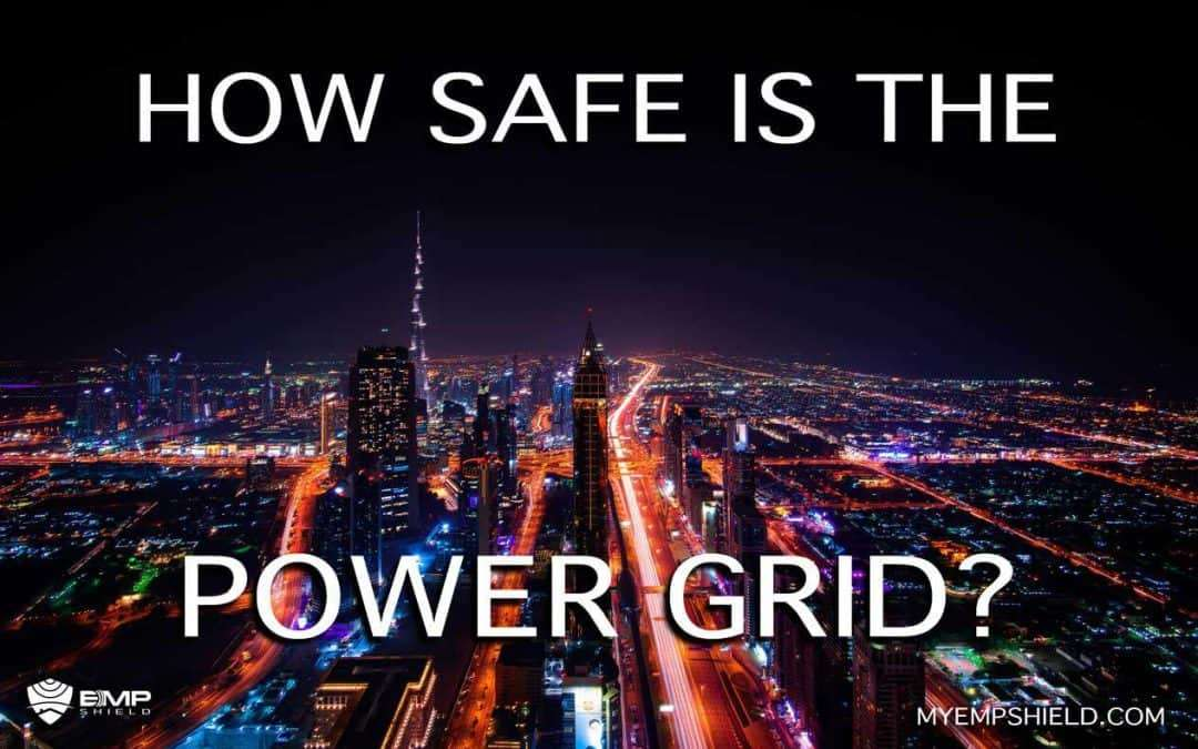 How Safe is the Power Grid?