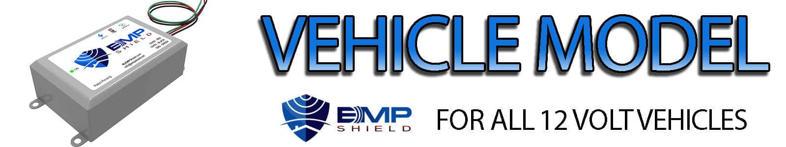 Vehicle EMP Shield 12 Volt DC for Electromagnetic Pulse (EMP), Coronal Mass Ejection (CME / Solar Flare), Lightning, and Power Surge